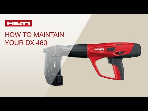 HOW TO maintain and clean the Hilti DX 460 powder-actuated tool