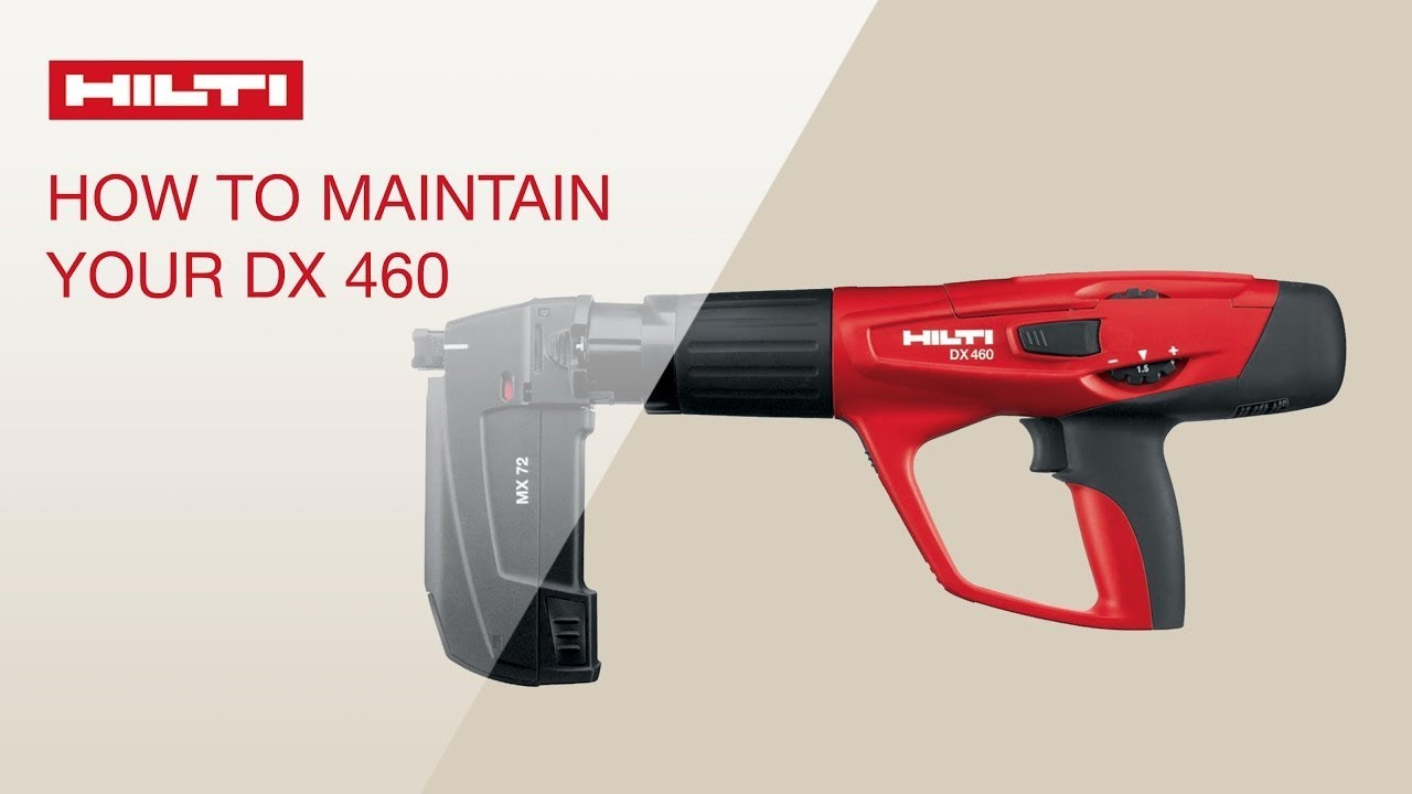 hight resolution of how to maintain and clean the hilti dx 460 powder actuated tool