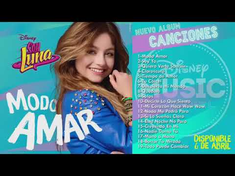 Soy Luna 3 - Modo Amar (Disco Completo)