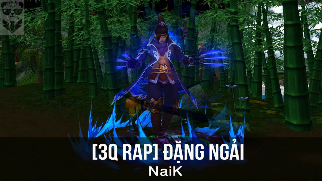 [3Q Rap] Đặng Ngải - NaiK [Video Lyrics]