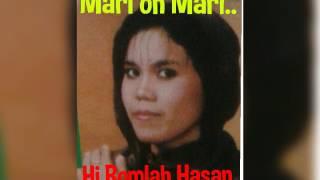 HJ.ROMLAH HASAN - MARI OH MARI...