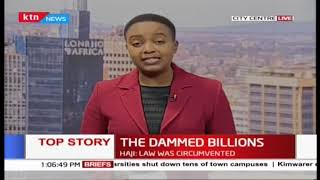 ''Dammed Billions'' CS Rotich among top official to be arrested over Arror, Kimwarer dam scandal