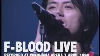F-BLOOD LIVE 1998 ダイジェスト