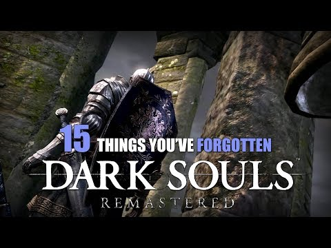 15 Things You've Forgotten About Dark Souls (Remastered)