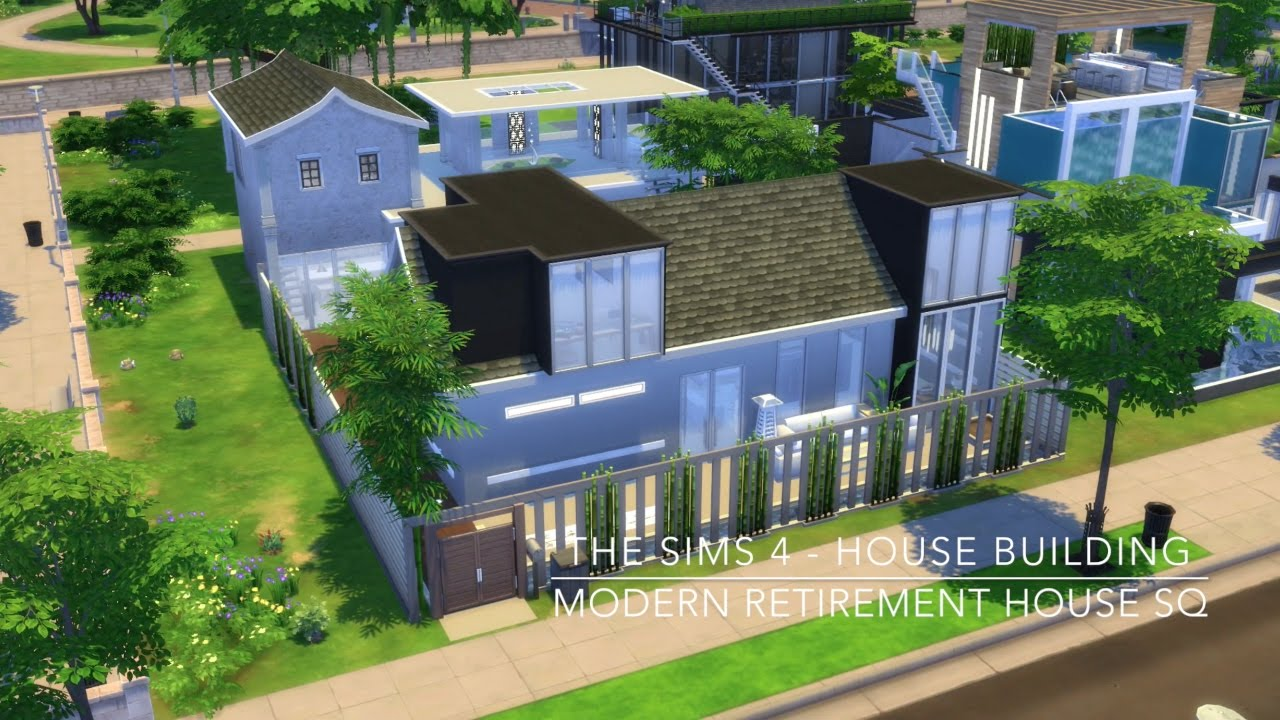 The sims 4 house building modern retirement house sq for How to build a retirement home