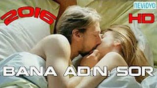 2016 Romantik Türk Filmi_Bana adını sor_Yerli Film