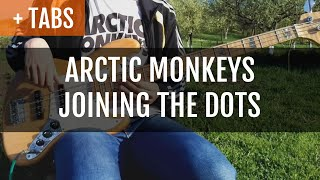 Baixar Arctic Monkeys - Joining the Dots (Bass Cover with TABS!)