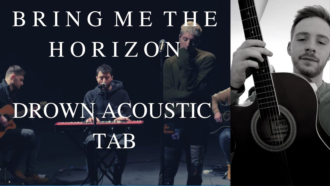 BRING ME THE HORIZON   DROWN ACOUSTIC TAB / From the Vevo LIVE Session