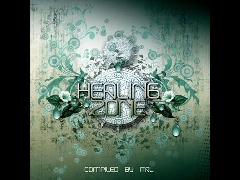 VA - Healing Zone (Compiled by Ital) (FULL ALBUM) [2010 Psytrance Fullon]