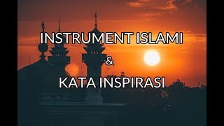 Video INSTRUMENT ISLAMI PALING SEDIH download MP3, 3GP, MP4, WEBM, AVI, FLV November 2018