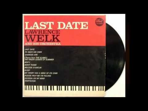 Lawrence Welk And His Orchestra ‎– Last Date - 1960 - full vinyl album