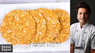 Peanut Chikki | Moong Phalli Gajak | Kunal Kapur
