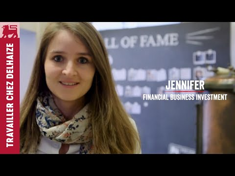 Work at Delhaize : Jennifer Financial Business Investment