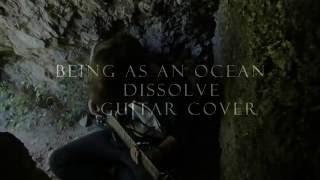 Being As An Ocean-Dissolve Guitar cover