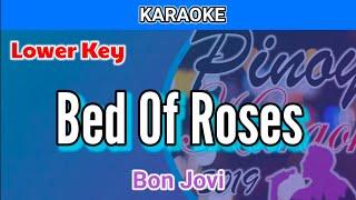 Bed Of Roses by Bon Jovi (Karaoke : Lower Key)