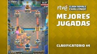 RTVE Clash Royale Challenge: Clasificatorio #4 - Las mejores jugadas | Playz