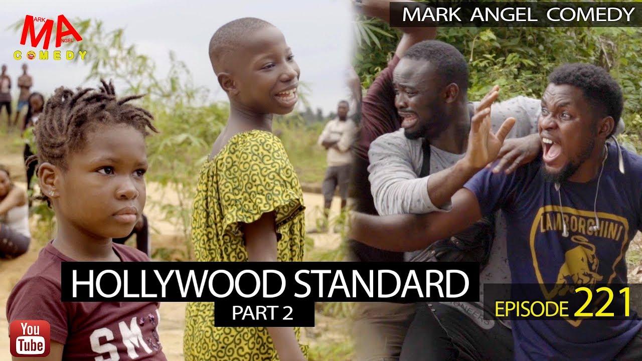Download HOLLYWOOD STANDARD Part 2 (Mark Angel Comedy) (Episode 221)