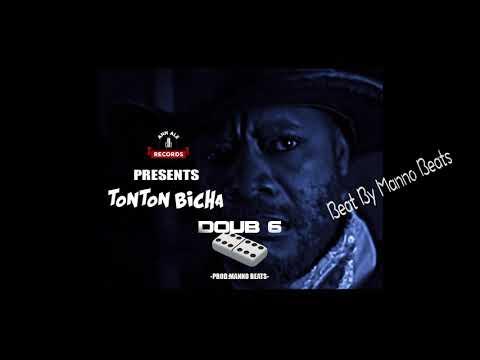 Tonton Bicha Doub 6 Prod by Manno Beats Audio