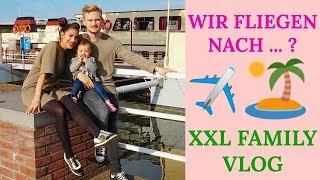 URLAUB GEBUCHT 😍 ES GEHT NACH ... ✈️ | XXL FAMILY VLOG I Sevins Wonderland