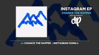 Chance The Rapper - Instagram EP (FULL)
