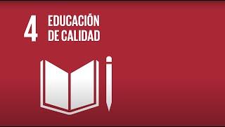 4 Educación de Calidad - Agenda 2030-