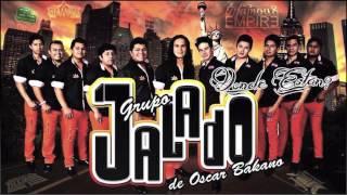 Grupo Jalado - La Cumbia Caracoleando Limpia 2015-2014