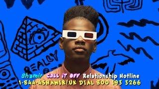 Shamir Call It Off Relationship Hotline