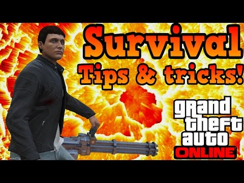 Survival Tips and tricks! - GTA online guides
