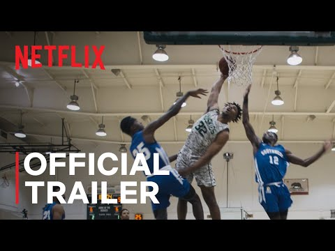 Last Chance U: Basketball | Official Trailer | Netflix