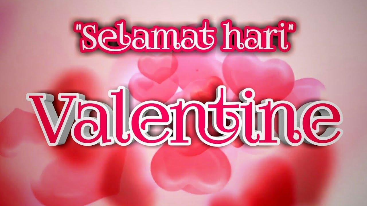 Ucapan Selamat Valentine Terbaru Youtube