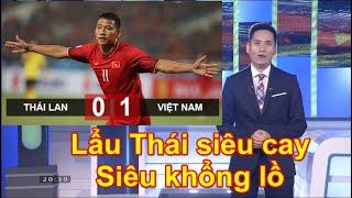 Bình luận thể thao | Việt Nam khẳng định số 1 Đông Nam Á sau chiến thắng 1-0 trước Thái Lan