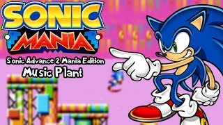 Sonic Mania Mods | Sonic Advance 2 Mania Edition - Music Plant Act 2 (1080p/60fps)