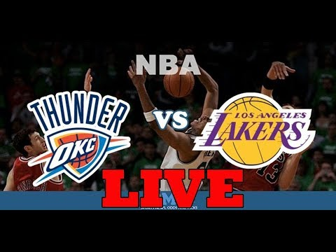 Los Angeles Lakers vs Oklahoma City Thunder - Live