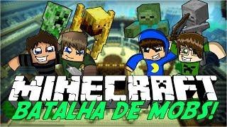 Minecraft: BATALHA DE MOBS! (Mini-Game)