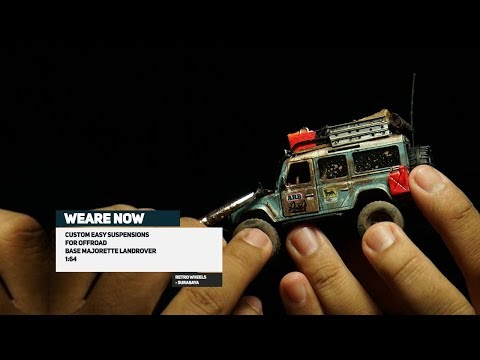 Land Rover Majorette - How To Made Easy Suspensions For Offroad Diecast With Atyd Pradana
