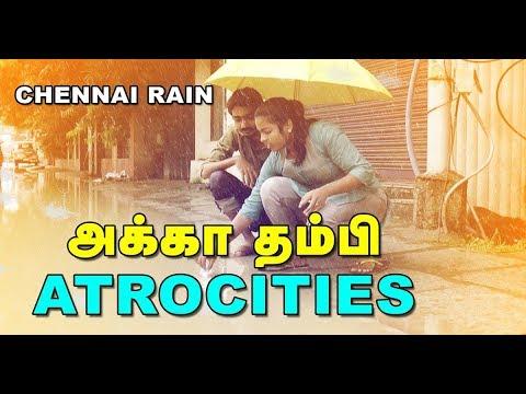 Chennai Rain  Akka Thambi Atrocities  Spoof  Hariharan and Swathi