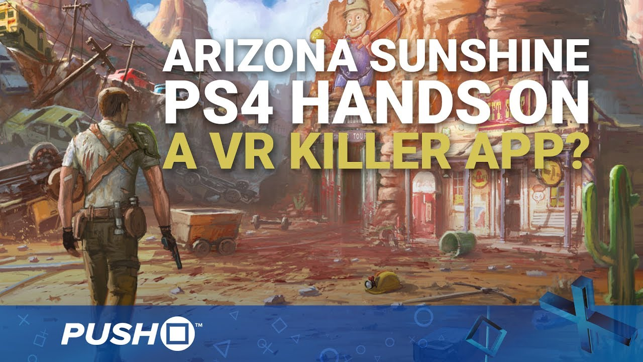 Arizona Sunshine Ps4 Hands On Vr Zombies Playstation Vr Aim