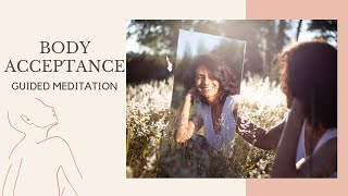 Body Acceptance Meditation  I  Powerful Guided Meditation 20 minutes I Andrew Neel