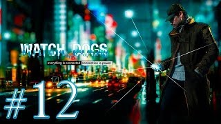 Watch Dogs [Ep.12]