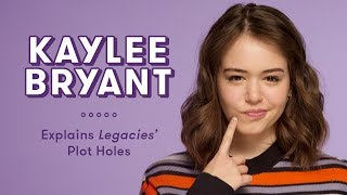 Kaylee Bryant Explains Legacies Plot Holes | Plot Holes