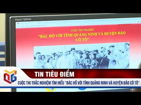 """Cuộc thi trắc nghiệm tìm hiểu """"Bác Hồ với tỉnh Quảng Ninh và huyện đảo Cô Tô""""   QTV"""