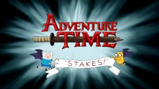 Adventure Time - Stakes | Opening Theme (English) (HD)