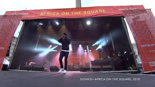 SignKid - LIVE at Africa on the Square 2018