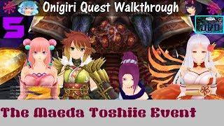 Onigiri Quest Walkthrough : The Maeda Toshiie Event - Gawain's Treasure Chest Nyankoropon : Part 5