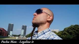 Pacha Man - Legalize it