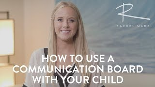 How to Use a Communication Board to Get your Child Talking