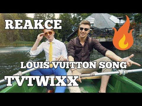 REAKCE NA SONG LOUIS VUITTON OD TVTWIXX!!