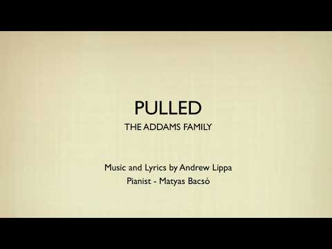 Pulled - The Addams Family - Piano Accompaniment