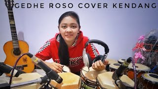 GEDHE ROSO - COVER KENDANG EPEP