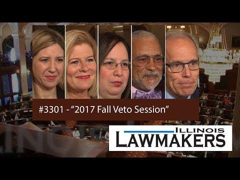 Illinois Lawmakers #3301 - 2017 Fall Veto Session